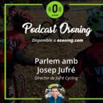 Podcast Josep Jufré